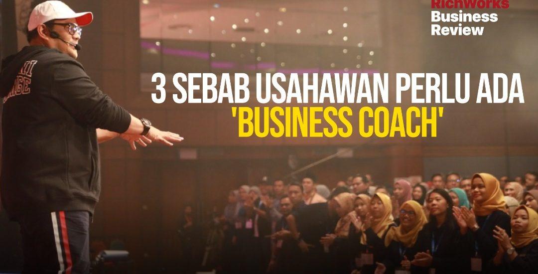 3 Sebab Usahawan Perlu Ada Business Coach