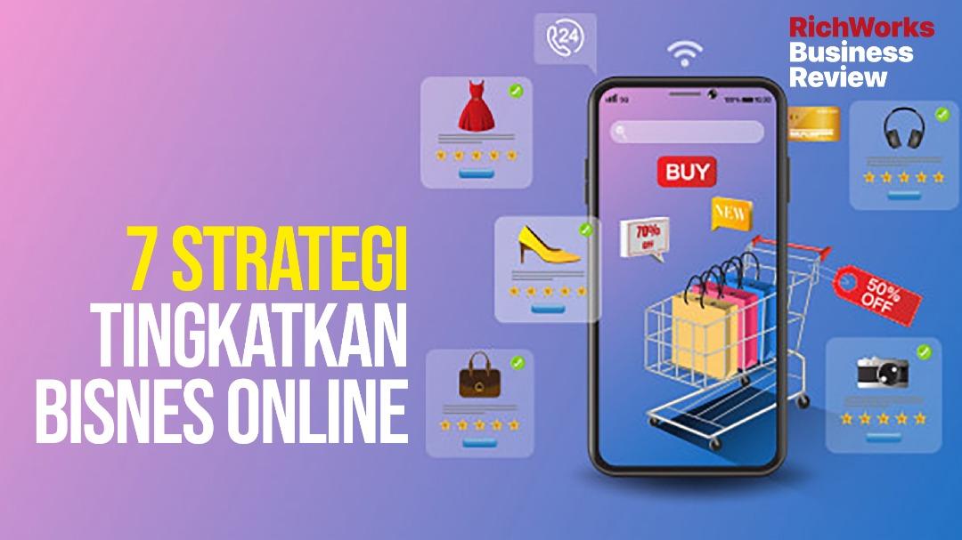 7 Strategi Bisnes Online