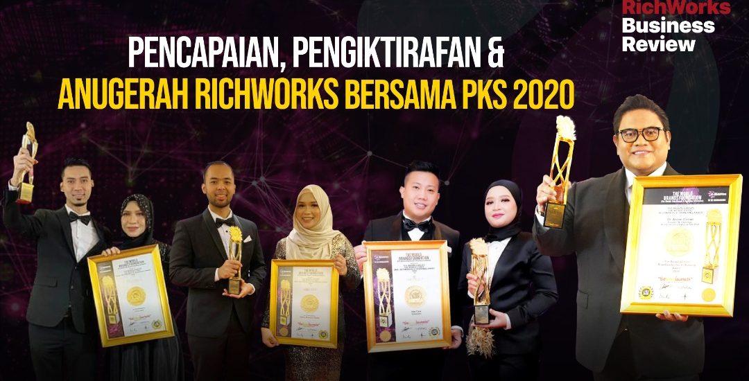 Pencapaian, Pengiktirafan & Anugerah RichWorks Bersama PKS 2020
