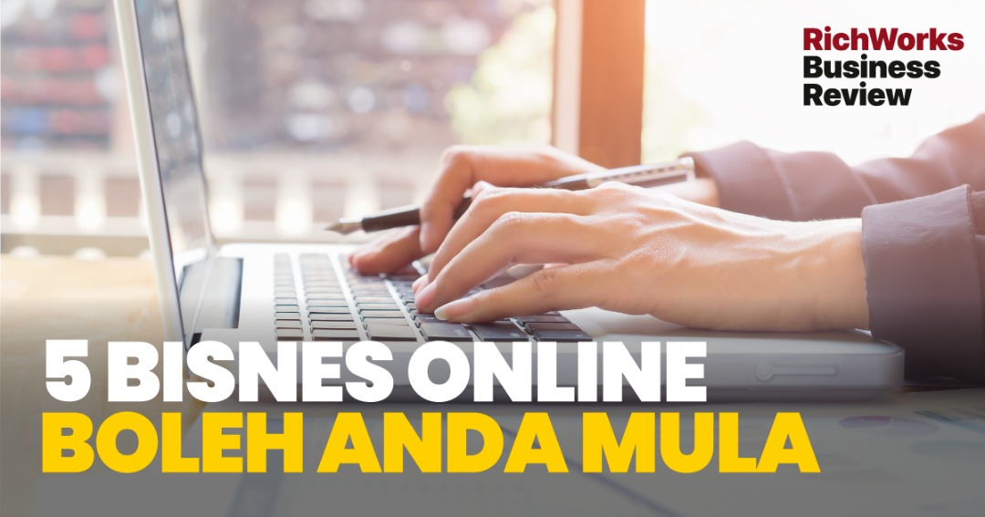 5 Bisnes Online Boleh Anda Mula
