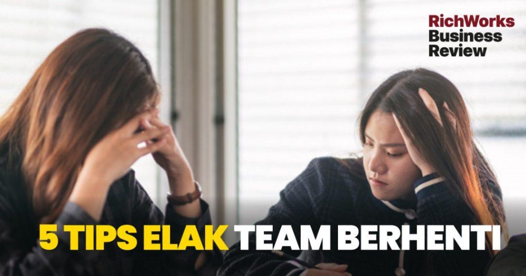5 Tips Elak Team Berhenti