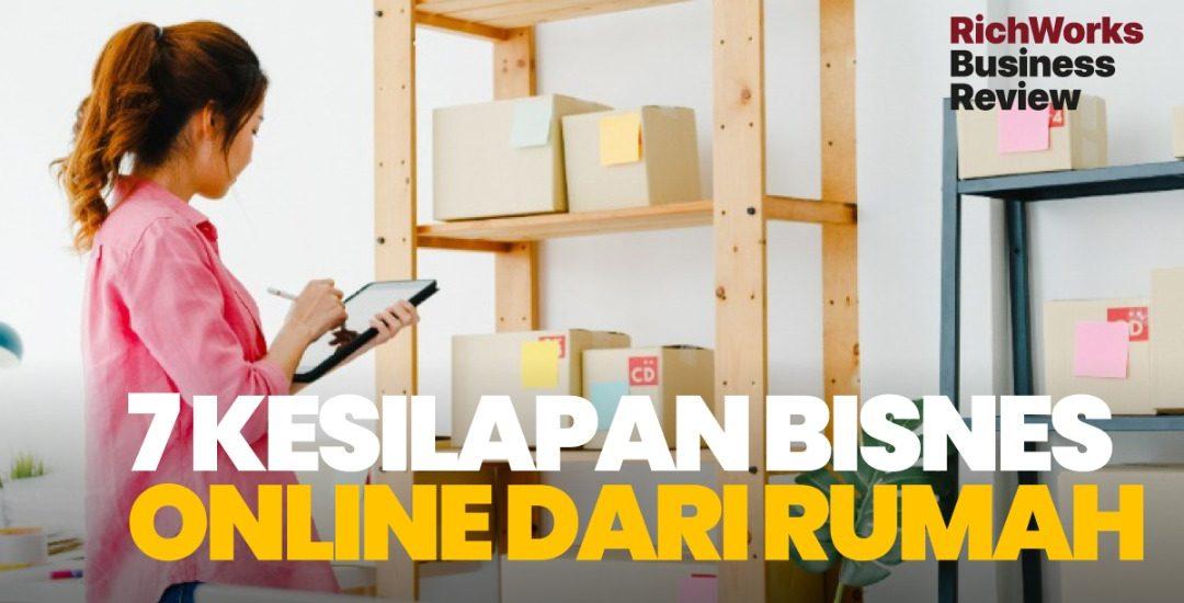 7 Kesilapan Bisnes Online Dari Rumah