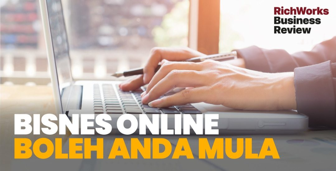 Bisnes Online Boleh Anda Mula