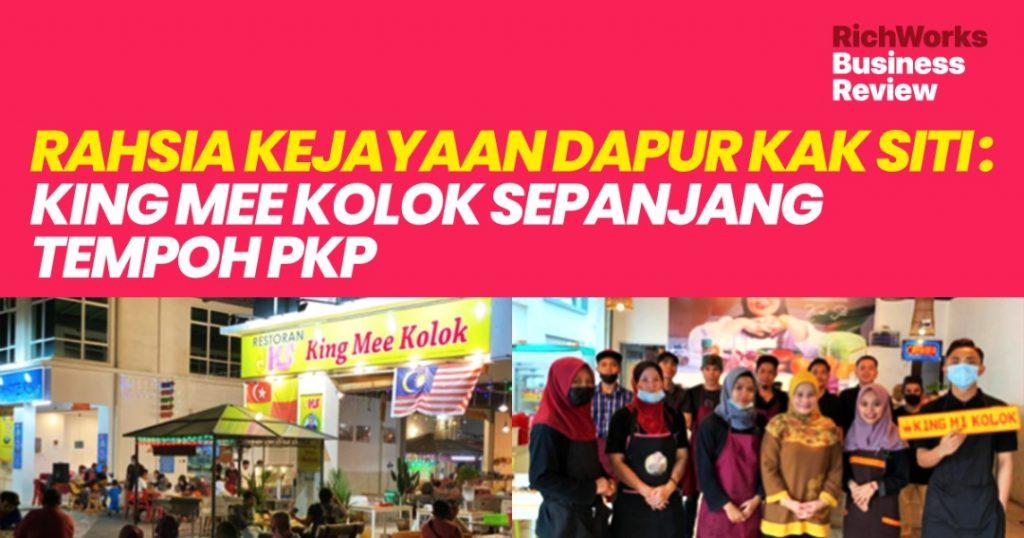 Dapur Kak Siti : King Mee Kolok - Rahsia Kejayaan   Sepanjang Tempoh PKP