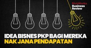 Idea Bisnes Semasa PKP Bagi Mereka Nak Jana Pendapatan