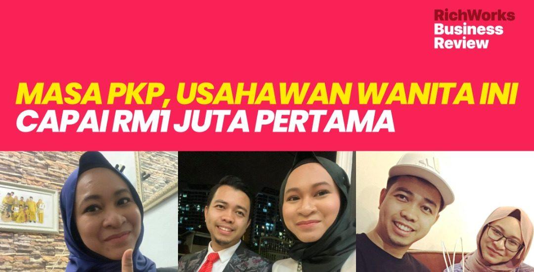 Wow! Masa PKP, Usahawan Wanita Ini Capai RM1 Juta Pertama