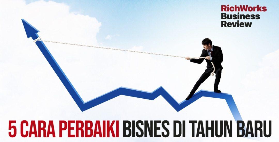 5 Cara Perbaiki Bisnes Di Tahun Baru