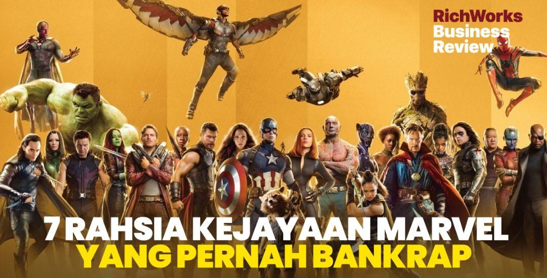 7 Rahsia Kejayaan Marvel Yang Pernah Bankrap