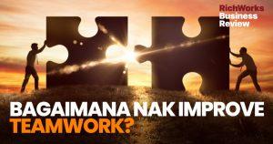 Bagaimana Nak Improve Teamwork?