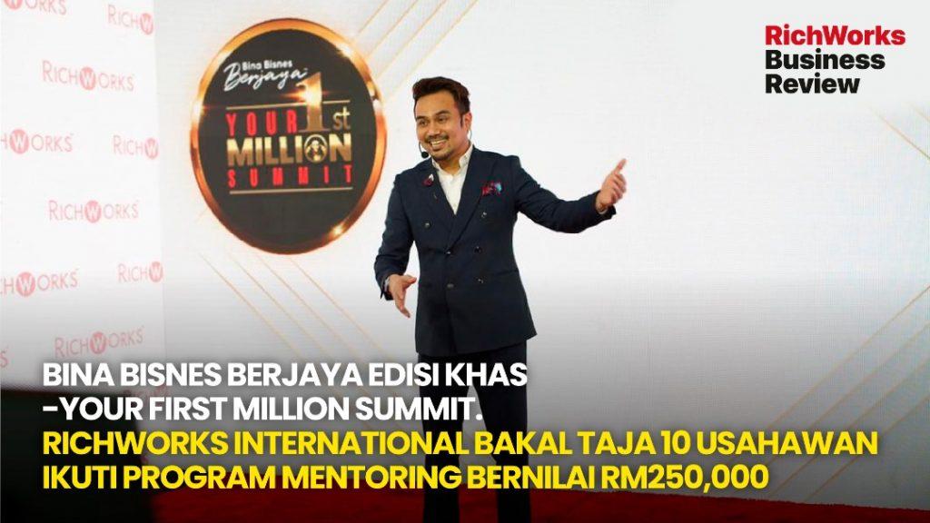 Bina Bisnes Berjaya Edisi Khas – Your First Million Summit
