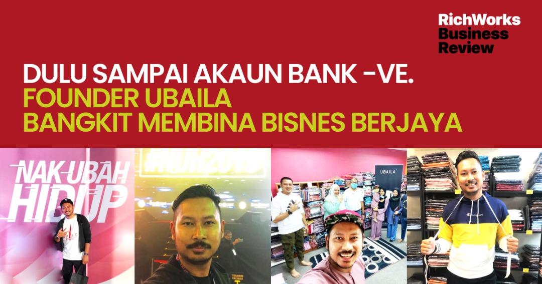 Dulu Sampai Akaun Bank -VE. Founder Ubaila Bangkit Membina Bisnes Berjaya