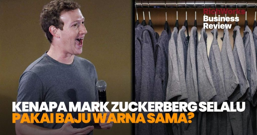 Kenapa Mark Zuckerberg Selalu Pakai Baju Warna Sama?