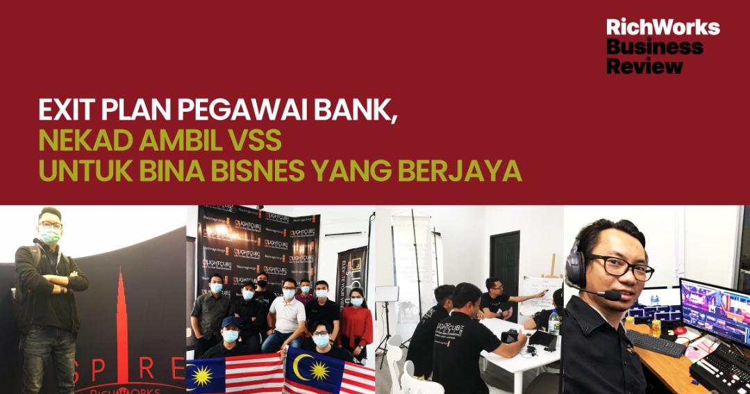 Lightcube Studio : Exit Plan Pegawai Bank, Nekad Ambil VSS Untuk Bina Bisnes Yang Berjaya