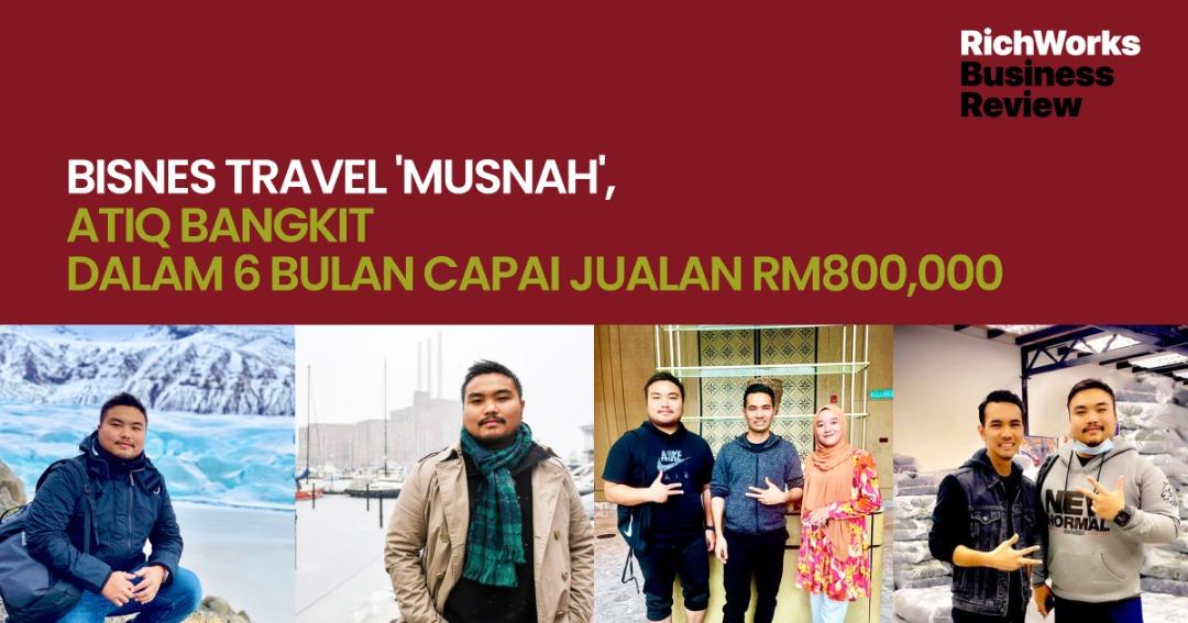 MoodellXSabella : Bisnes Travel 'Musnah', Atiq Bangkit Dalam 6 bulan Capai Jualan RM800,000
