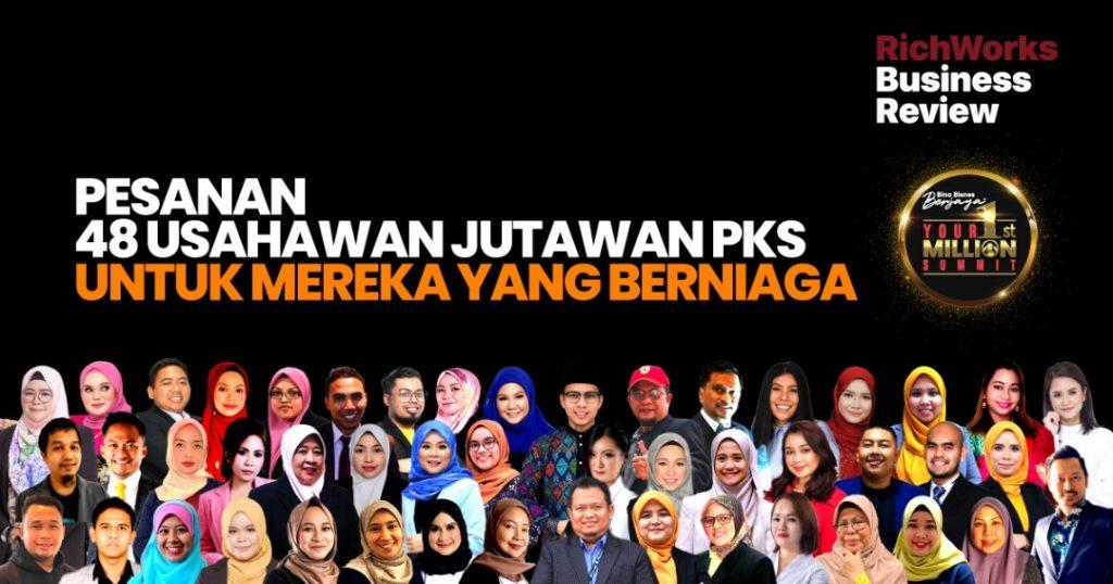 Pesanan 48 Usahawan Jutawan PKS Untuk Mereka Yang Berniaga