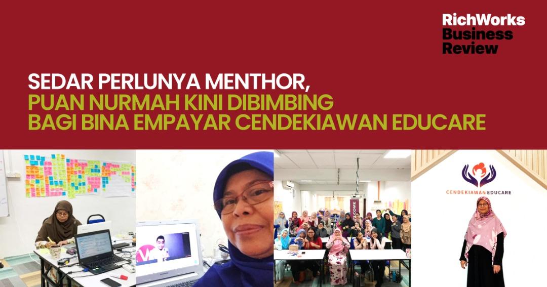 Sedar Perlunya MenThor, Puan Nurmah Kini Dibimbing Bagi Bina Empayar Cendekiawan Educare