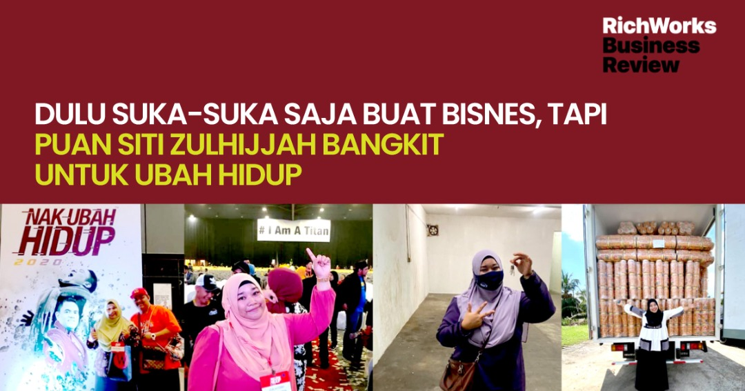 Dulu Suka-Suka Saja Buat Bisnes, Tapi Puan Siti Zulhijjah Bangkit Untuk Ubah Hidup