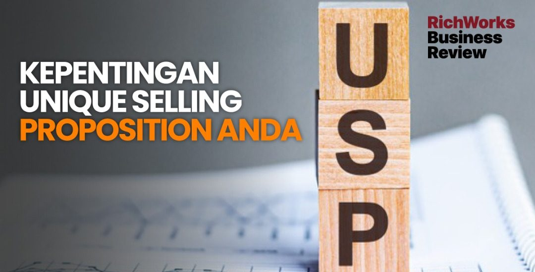 Kepentingan Unique Selling Proposition Anda