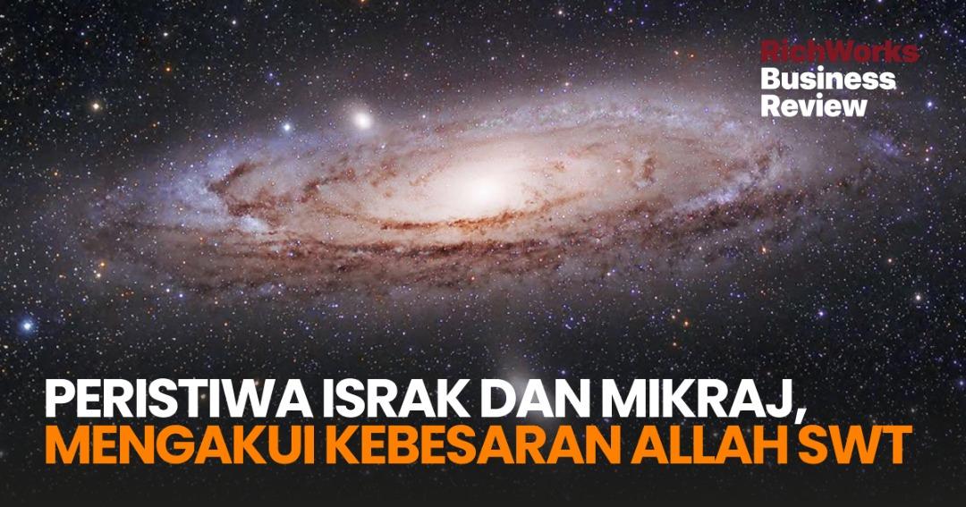 Israk Dan Mikraj, Mengakui Kebesaran Allah SWT