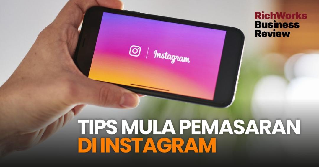 Tips Mula Pemasaran Di Instagram