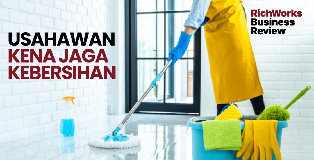 Usahawan Kena Jaga Kebersihan