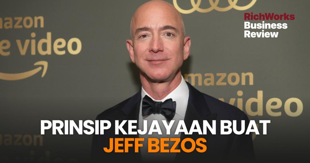Prinsip Kejayaan Jeff Bezos Boleh Usahawan Ikuti