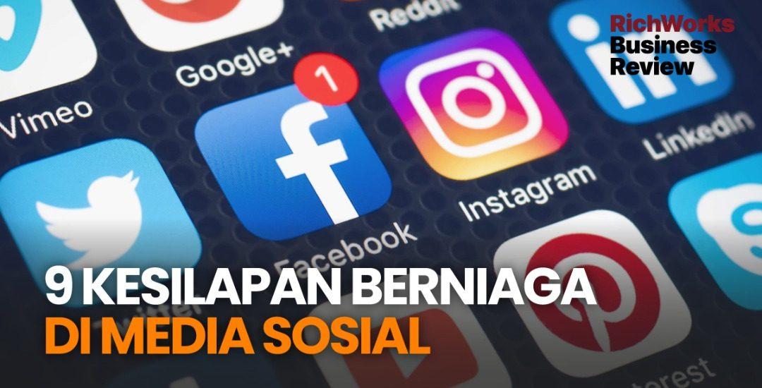 9 Kesilapan Berniaga Di Media Sosial