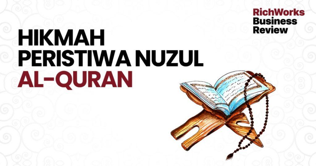 Hikmah Peristiwa Nuzul Al-Quran