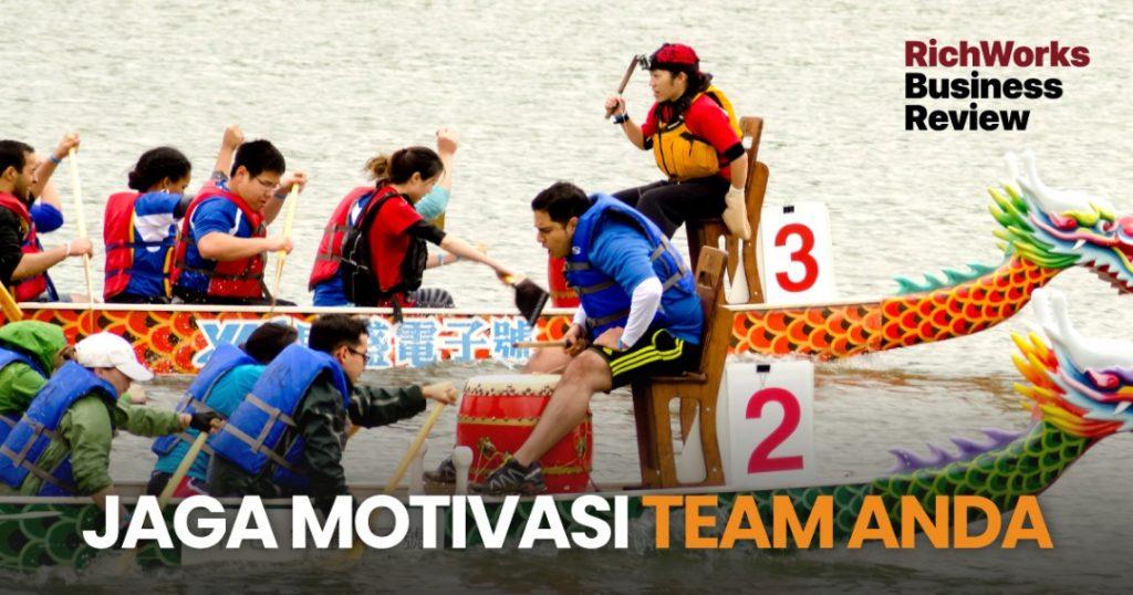 jaga motivasi team anda