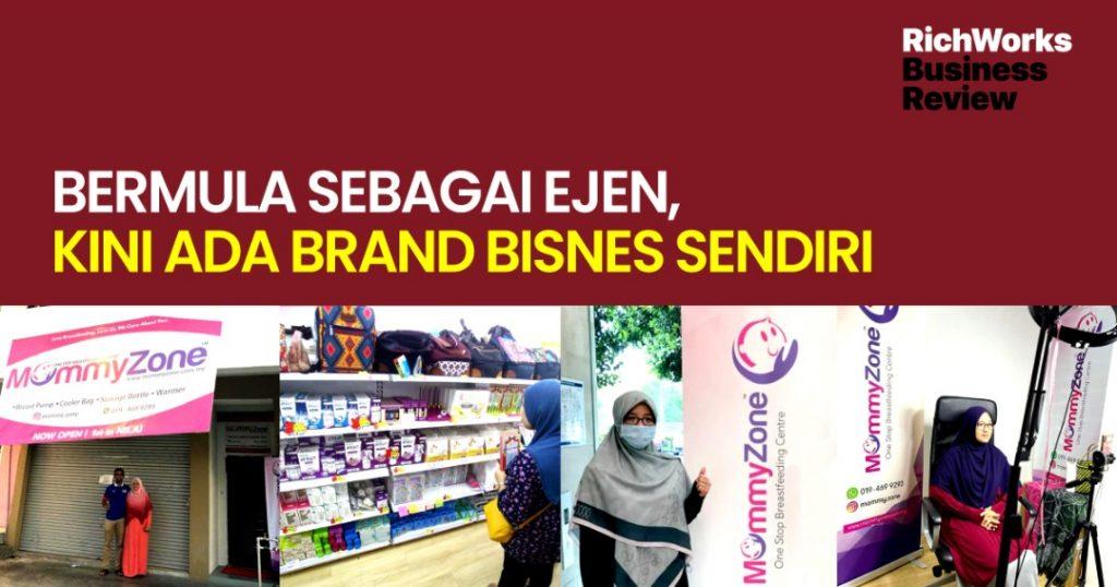 Mommyzone : Bermula Sebagai Ejen, Kini Ada Brand Bisnes Sendiri