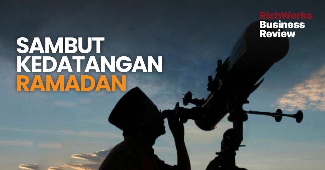 Sambut Kedatangan Ramadan
