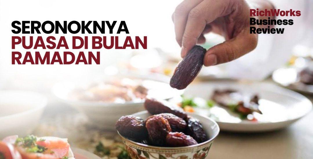 Seronoknya Puasa di Bulan Ramadan