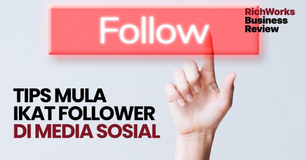 ikat follower di media sosial