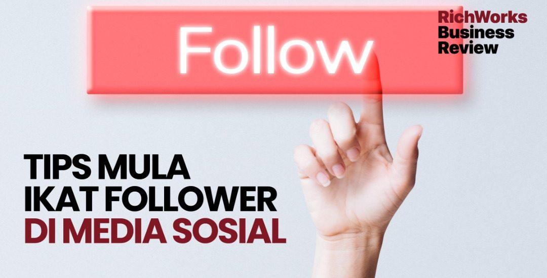 Tips Mula Ikat Follower