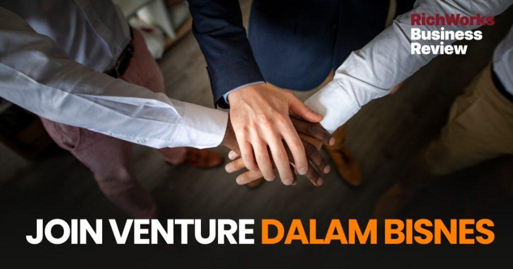 Joint Venture Dalam Bisnes