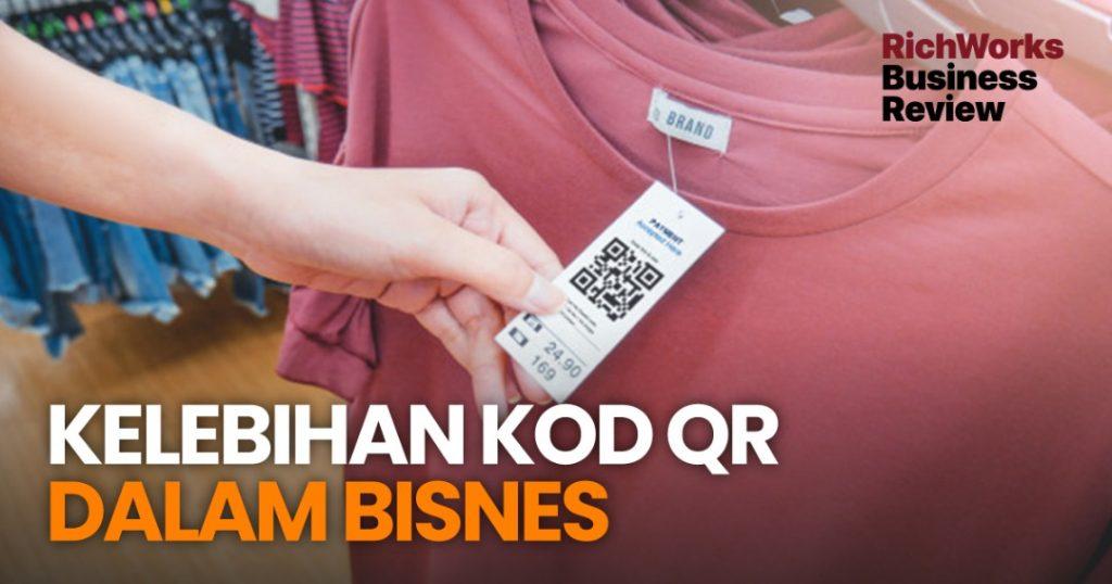 Kelebihan QR Code Dalam Bisnes