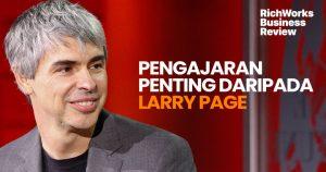 Pengajaran Penting Bersama Larry Page