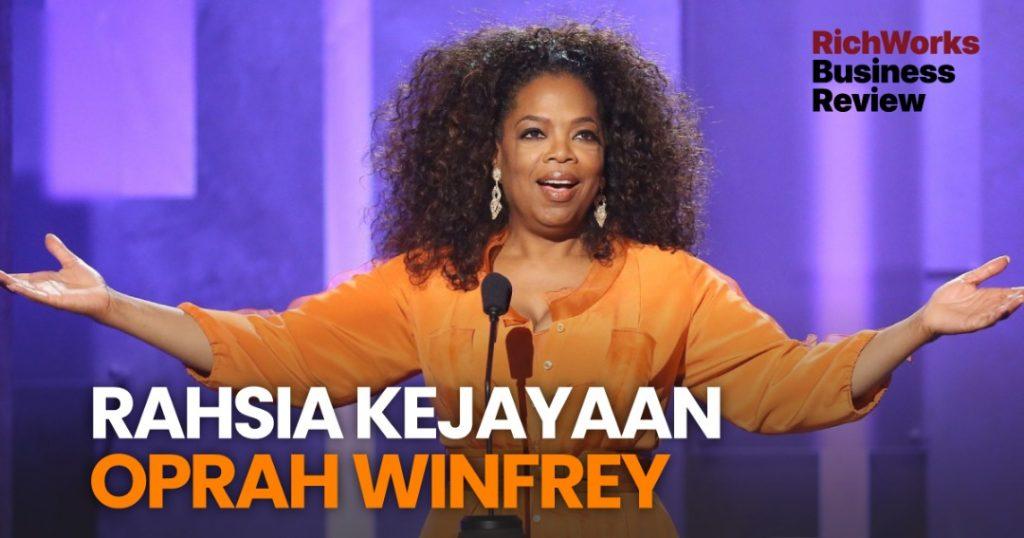 Rahsia Kejayaan Oprah Winfrey