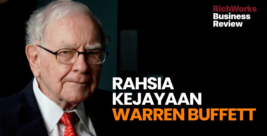 Rahsia Kejayaan Warren Buffett