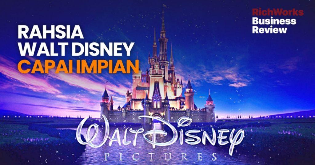 Rahsia Walt Disney Capai Impian