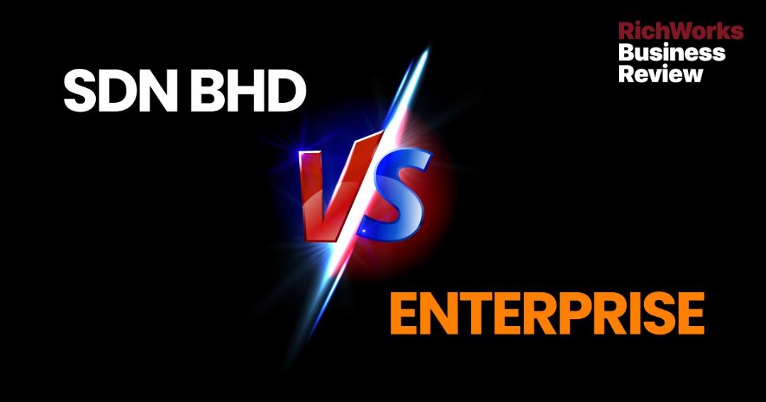 Sdn Bhd vs Enterprise