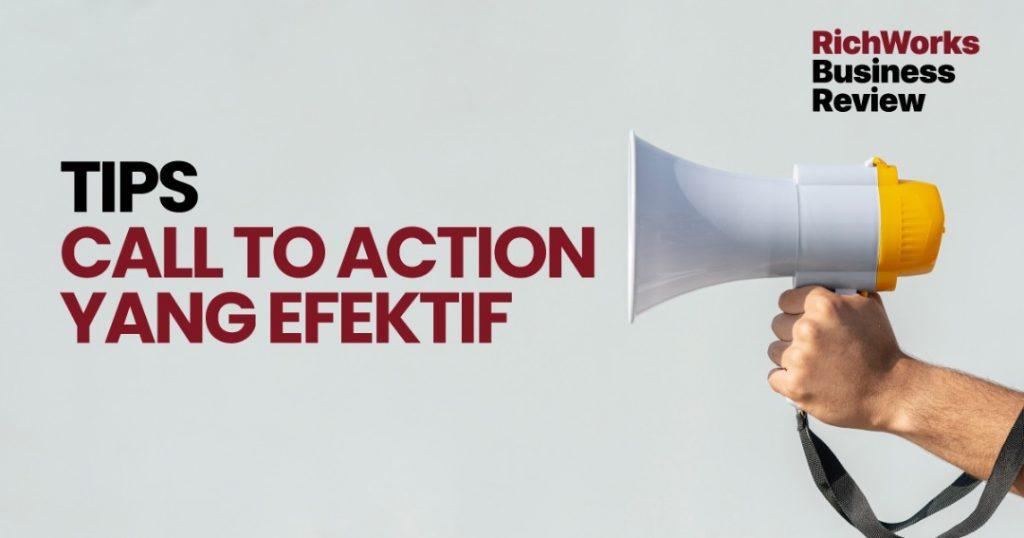 Tips Call To Action Yang Efektif