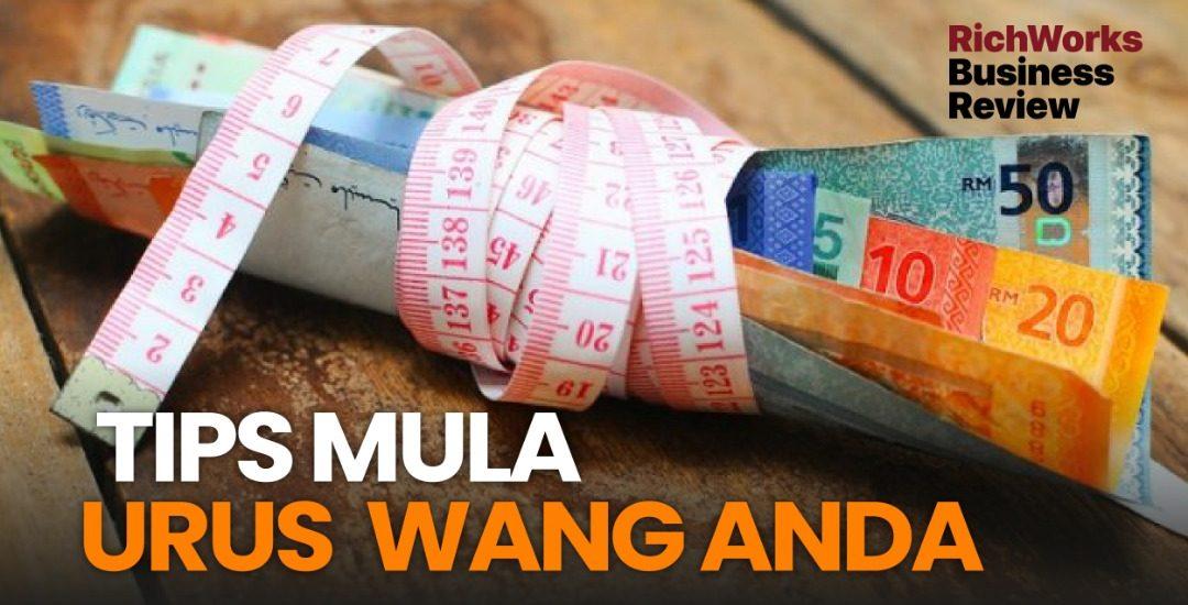 Tips Mula Urus Wang Anda