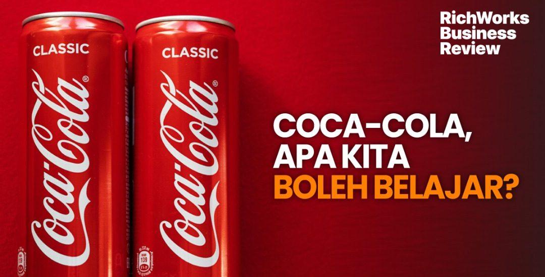 Coca-Cola, Apa Kita Boleh Belajar?