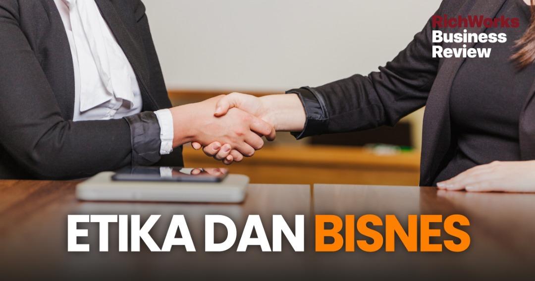 Etika dan Bisnes