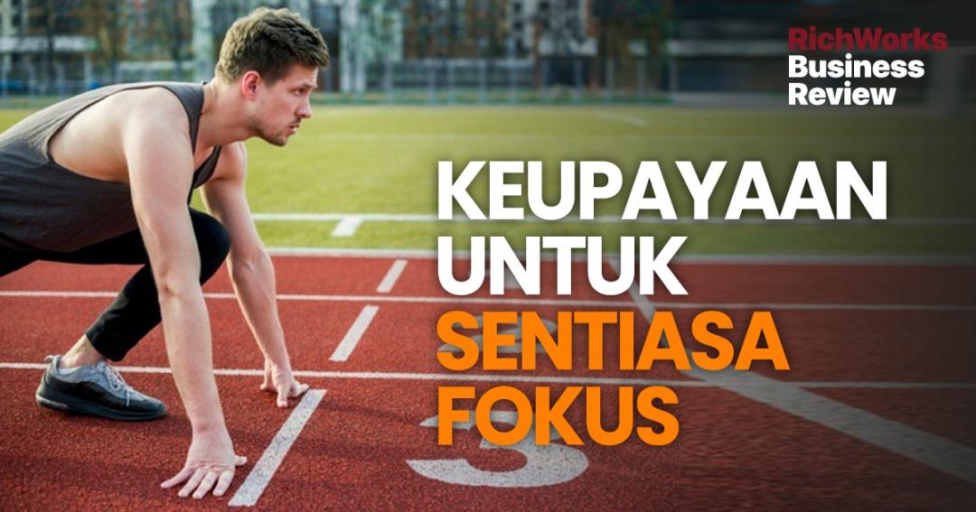 Keupayaan Untuk Sentiasa Fokus