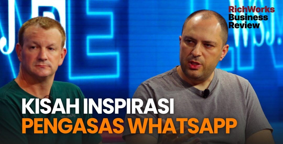 Kisah Inspirasi Pengasas WhatsApp