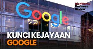 Kunci Kejayaan Google