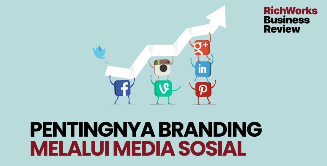 Pentingnya Branding Melalui Media Sosial
