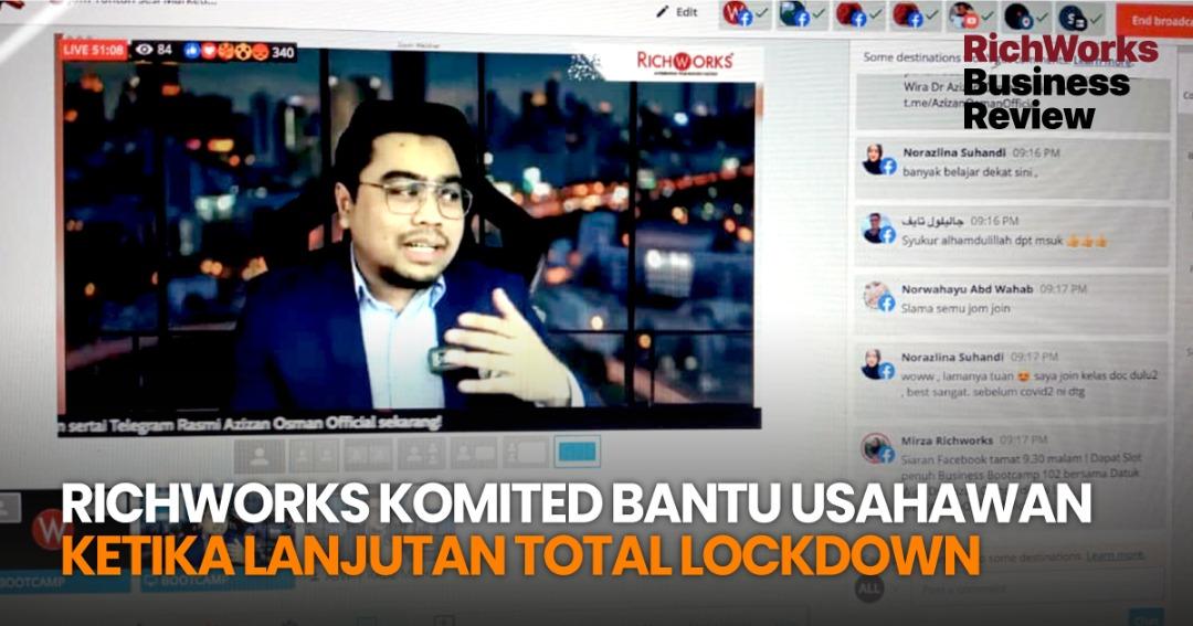 RichWorks Komited Bantu Usahawan Ketika Lanjutan Total Lockdown